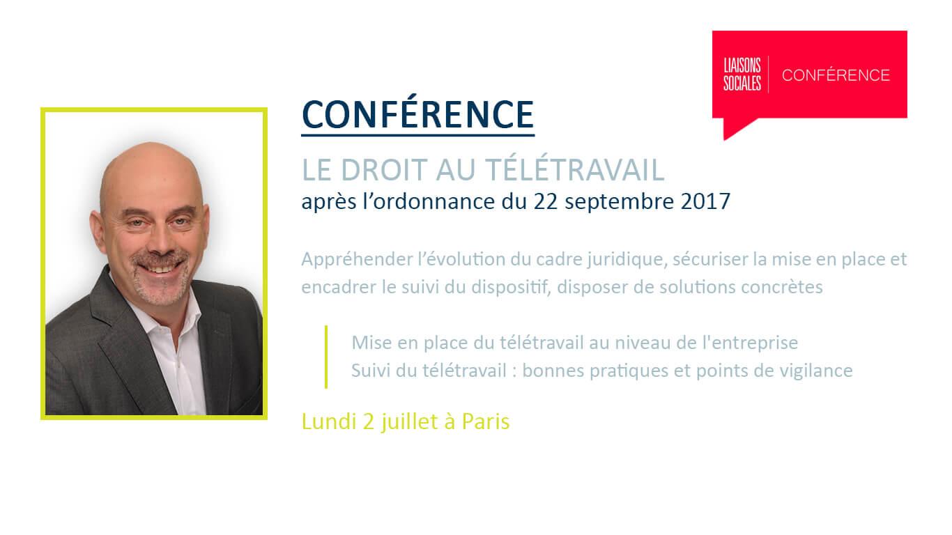 Liaisons Sociales - Conférence Le droit au télétravail - Eric Barbry